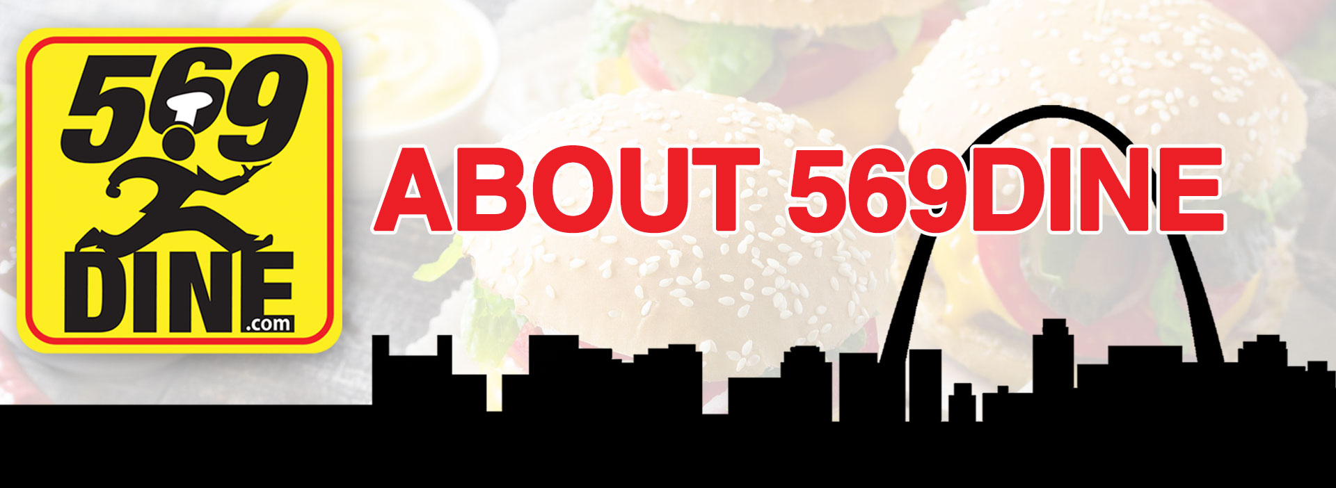 569 Dine St. Louis Food Delivery Fast Logo and Arch Graphic About